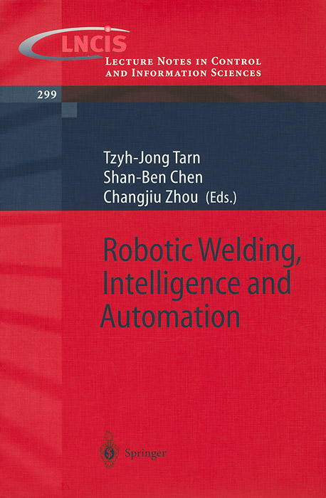 Robotic Welding, Intelligence and Automation jongwon kim intelligent manufacturing systems 1997