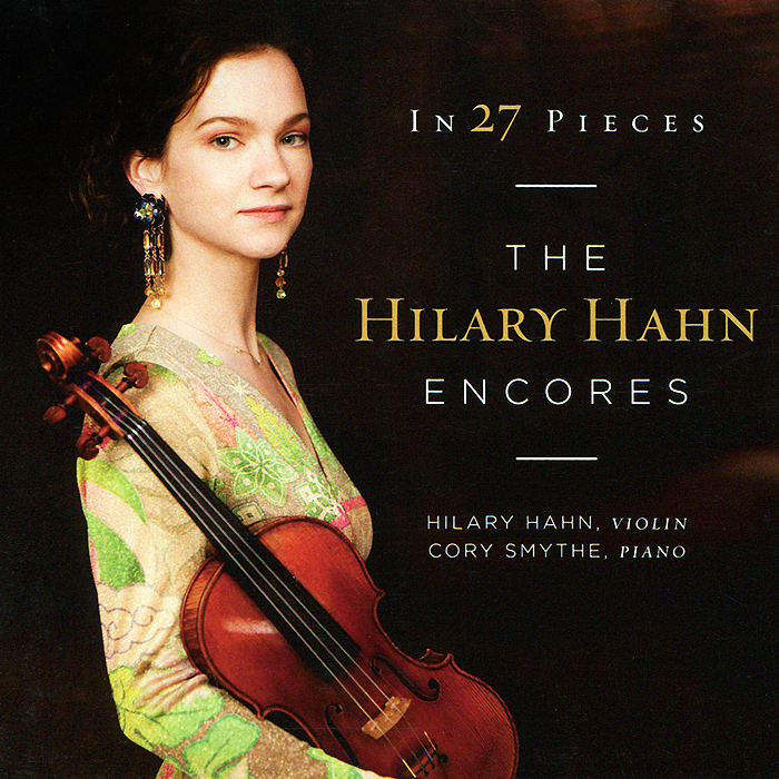 Хилари Хан,Кори Смит Hilary Hahn. In 27 Pieces The Hilary Hahn Encores (2 CD) der rote hahn