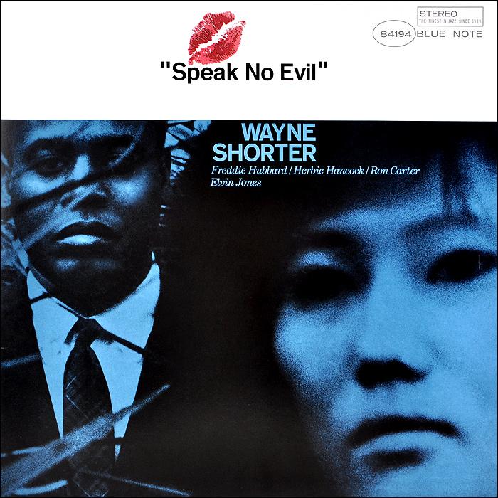 Уэйн Шортер Wayne Shorter. Speak No Evil (LP) уэйн шортер wayne shorter adam s apple lp