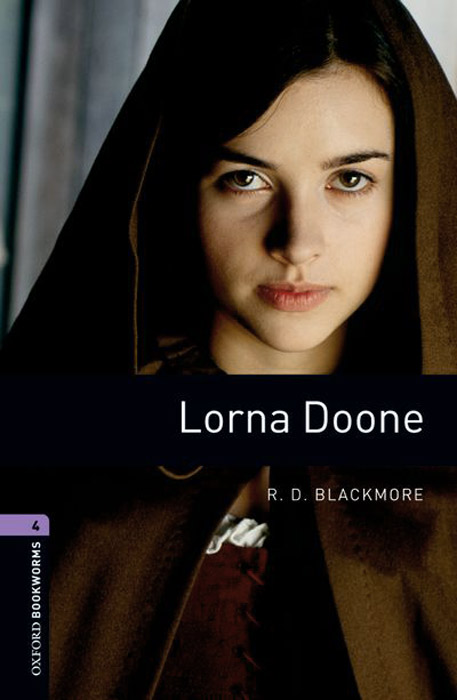 Lorna Doone: Level 4 reading for advanced level c1