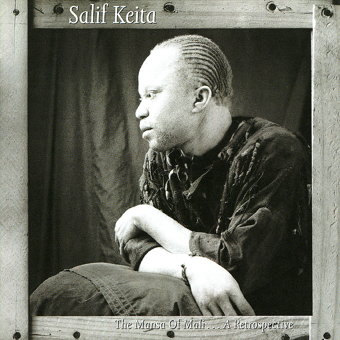 Salif Keita. The Mansa Of Mali... A Retrospective