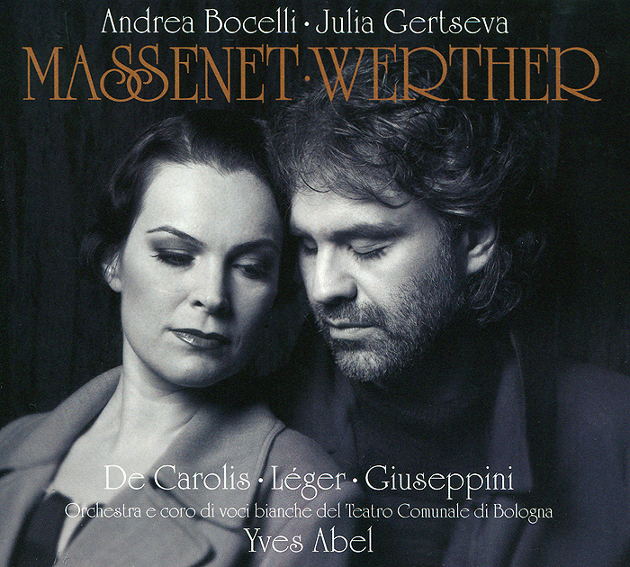 Андреа Бочелли,Джулия Герцева,Bologna Teatro Comunale Orchestra Andrea Bocelli. Julia Gertseva. Massenet. Werther (2 CD) андреа бочелли andrea bocelli concerto one night in central park super deluxe edition 2 cd 2 dvd