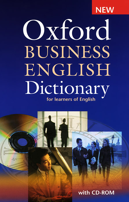 Oxford Business English Dictionary for learners of English (+ CD-ROM) english dictionary