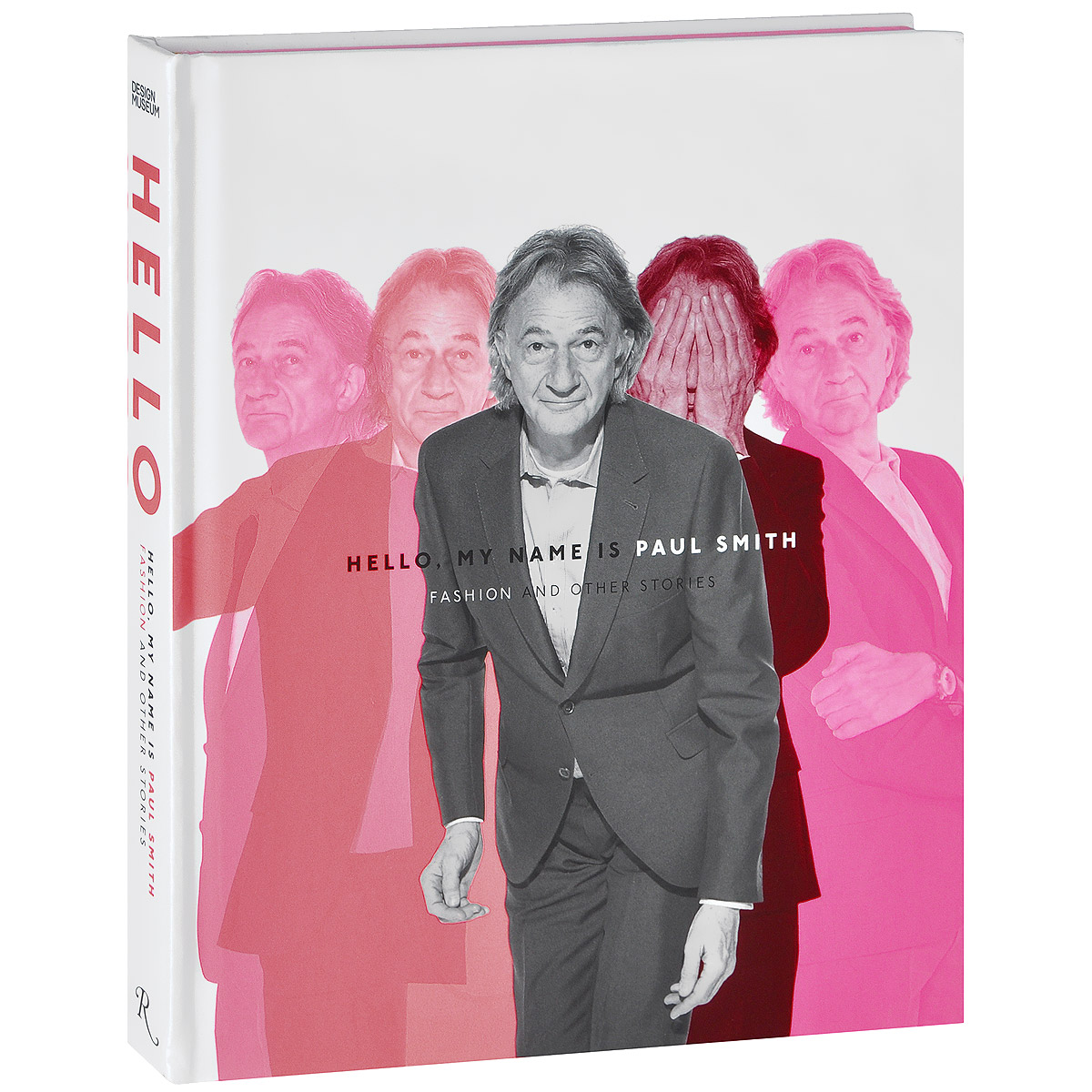 Hello, My Name is Paul Smith: Fashion and Other Stories smith of wootton major