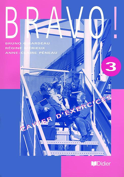 Bravo! 3: Cahier d'exercices шкатулки для украшений champ collection ch 26392 3