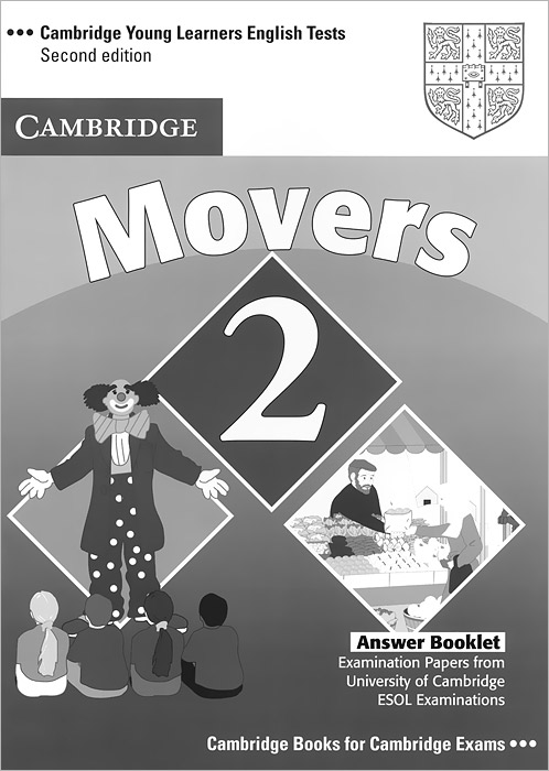 Cambridge Young Learners English Tests: Movers 2: Answer Booklet fun for movers cd