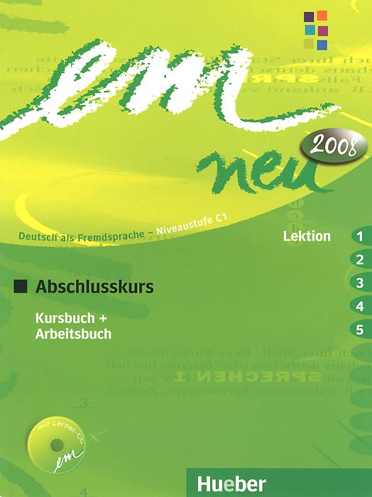 Em Neu Abschlusskurs in Zwei Banden: Kursbuch + Arbeitsbuch, Lektion 1-5 (+ CD-ROM)