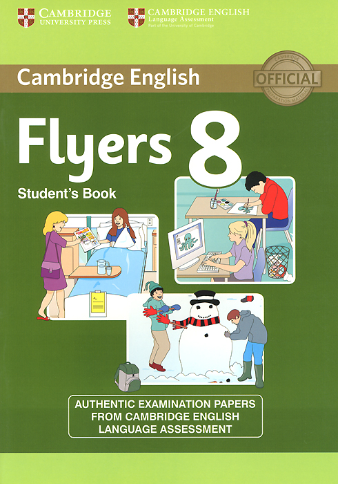 Cambridge English: 8 Flyers: Student's Book cambridge young learners english flyers 5 answer booklet