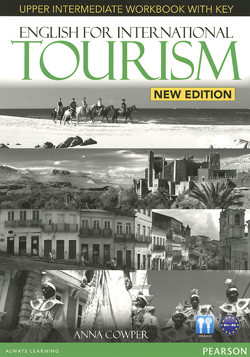 English for International Tourism: Upper Intermediate Workbook with Key (+ CD-ROM) morris c flash on english for tourism second edition