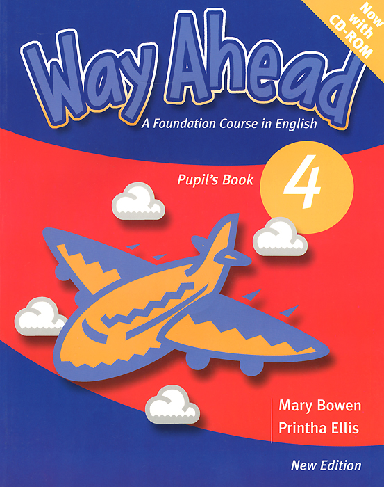 Way Ahead: Level 4: Pupil's book (+ CD-ROM) bowen m way ahead 3 pupil s book with cd rom new edition