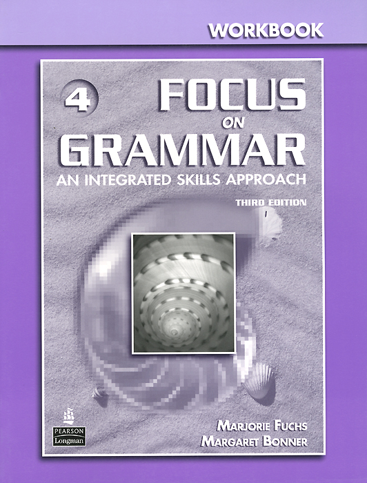 Focus on Grammar 4: Workbook understanding and using english grammar workbook