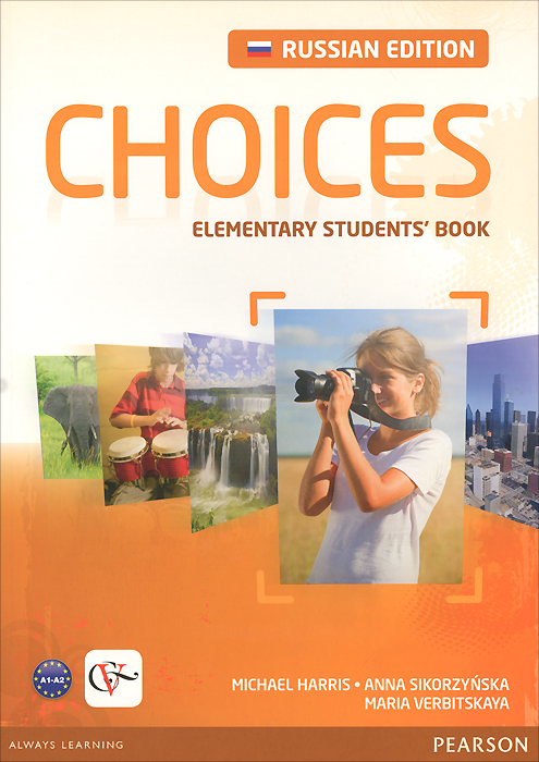 Choices Russia: Elementary: Student's Book choices elementary teacher s book dvd rom