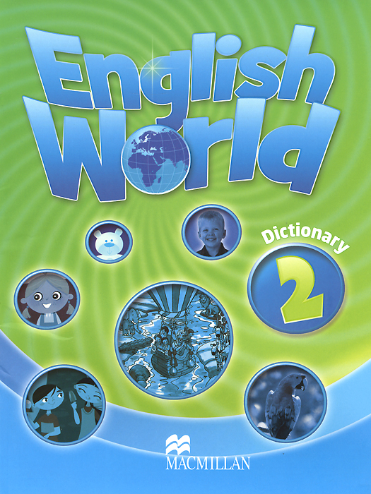 English World 2: Dictionary teacher s use of english coursebooks with primary school learners