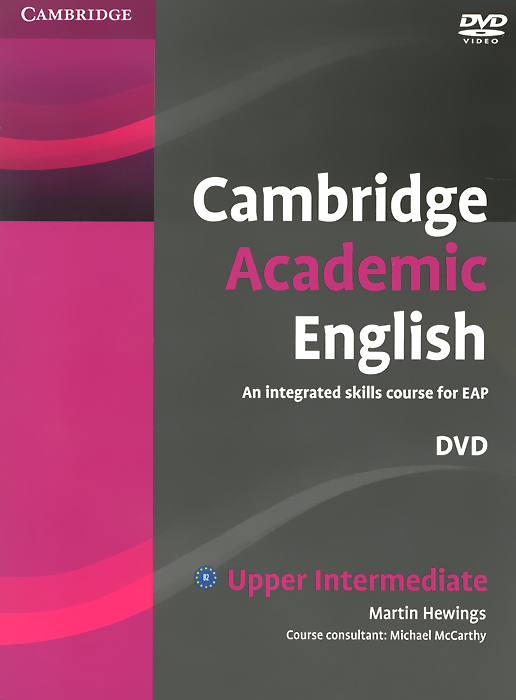 Cambridge Academic English: B2 Upper Intermediate (аудиокурс DVD) new english file upper intermediate students book six level general english course for adults