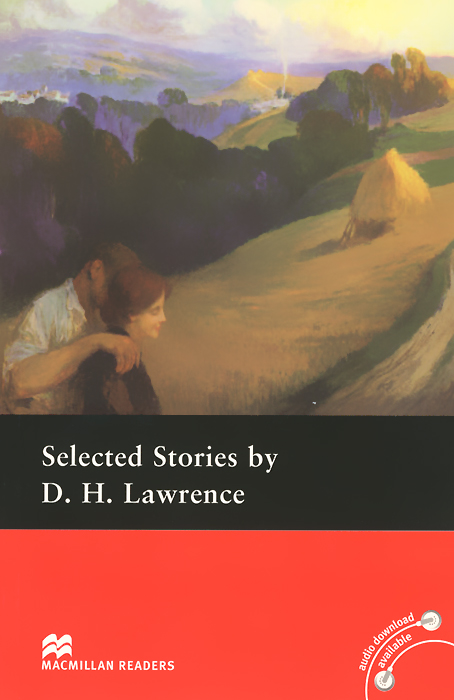 Selected Stories by D. H. Lawrence: Pre-Intermediate Level chekhov a selected stories
