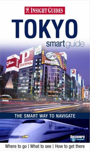 Insight Guides: Tokyo Smart Guide tokyo milk