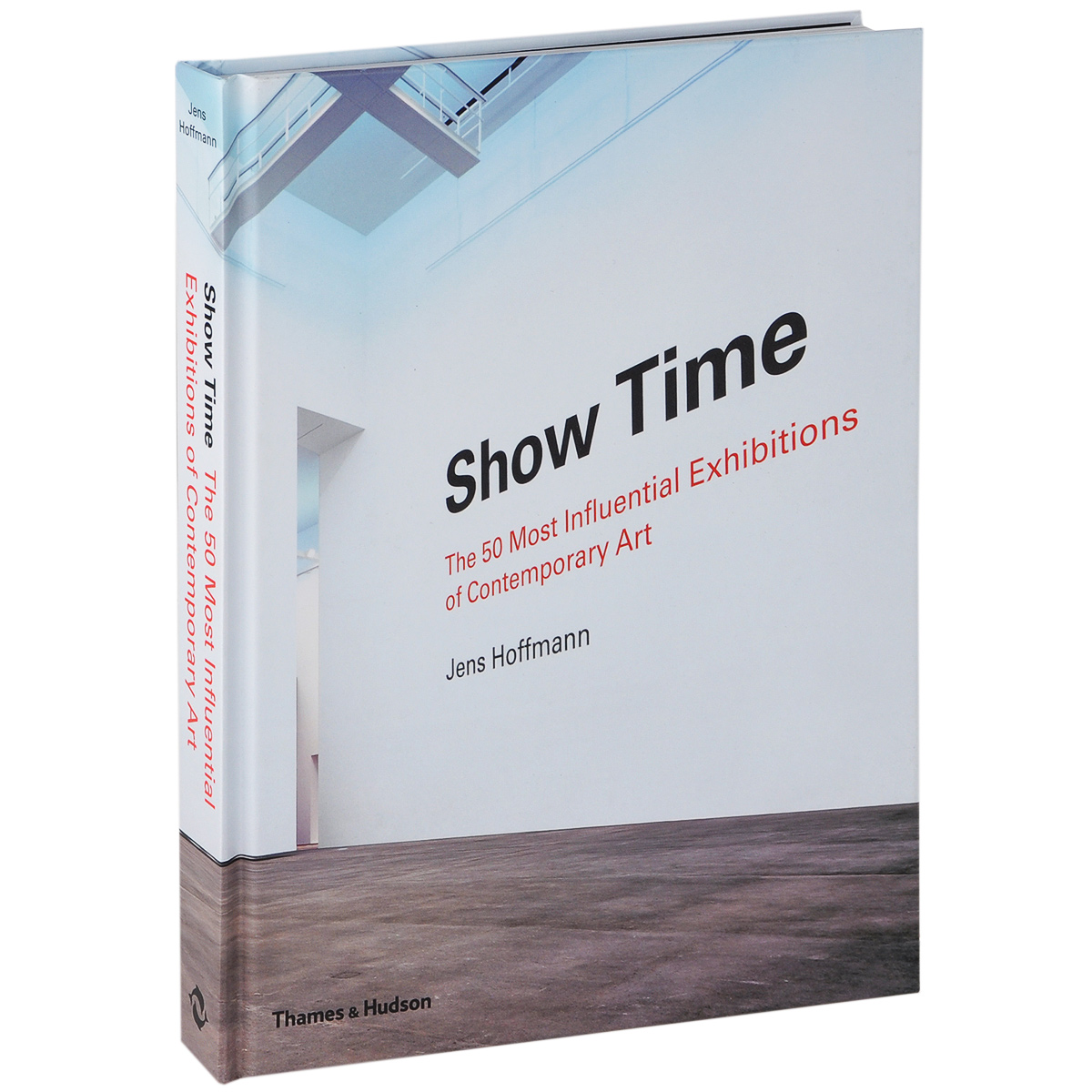 Show Time: The 50 Most Influential Exhibitions of Contemporary Art theatre show stker book