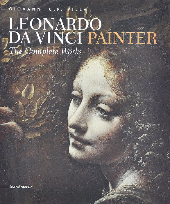 Leonardo da Vinci: Painter: The Complete Works фломастер акварель leonardo da vinci art da vinci 428 v66