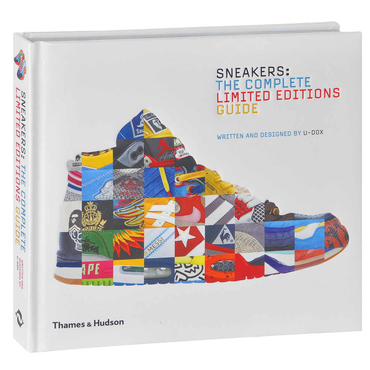 Sneakers: The Complete Limited Editions Guide fashion since 1900 the complete sourcebook