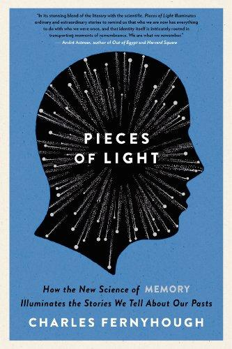 Pieces of Light: How the New Science of Memory Illuminates the Stories We Tell about Our Pasts.