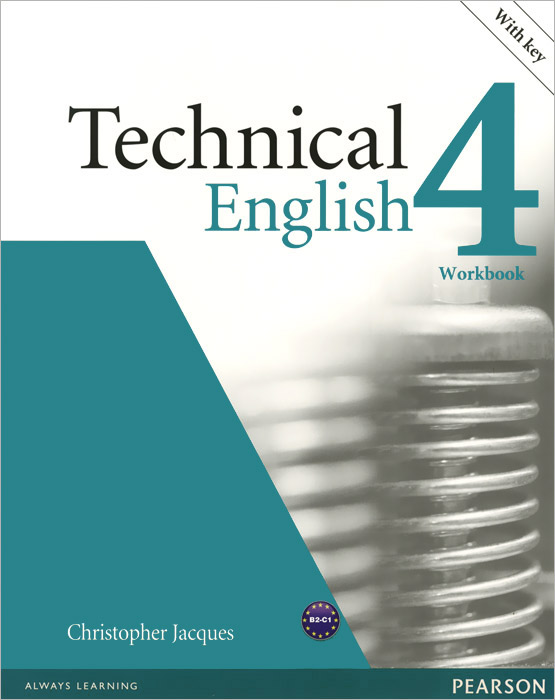 Technical English: Level 4: Workbook (+ CD-ROM) david bonamy technical english 4 course book