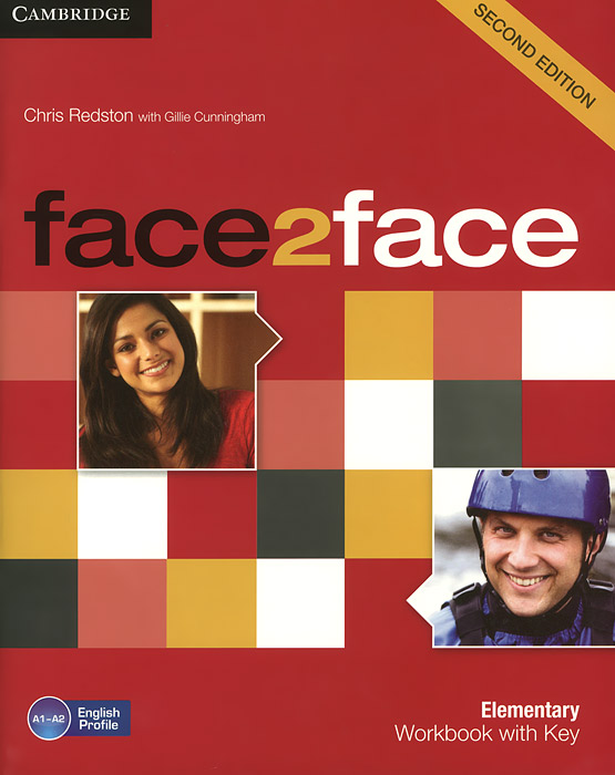 Face2Face: Second Edition Elementary Workbook with Key tims n face2face upper intermediate workbook with key