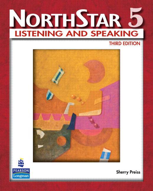 NorthStar: Listening and Speaking: Level 5 sherry preiss northstar listening