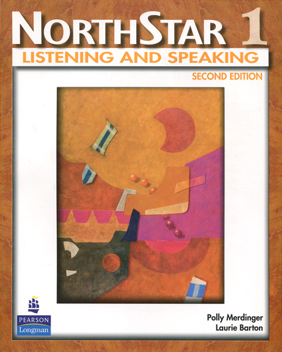 NorthStar: Listening and Speaking: Level 1 northstar listening and speaking level 4 teacher's manual and achievment tests cd