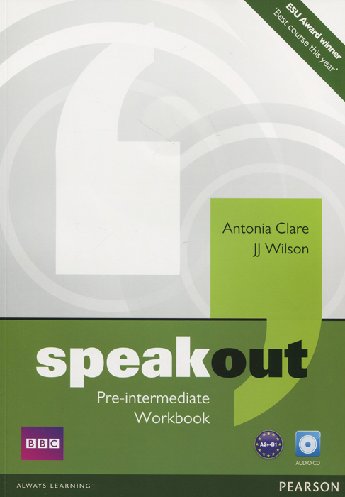 Speakout: Pre-Intermediate: Workbook (+ CD) roberts rachael sayer mike insight pre intermediate workbook