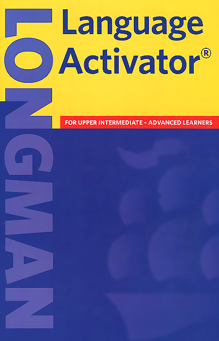 Longman Language Activator summers d longman pocket activator dictionary