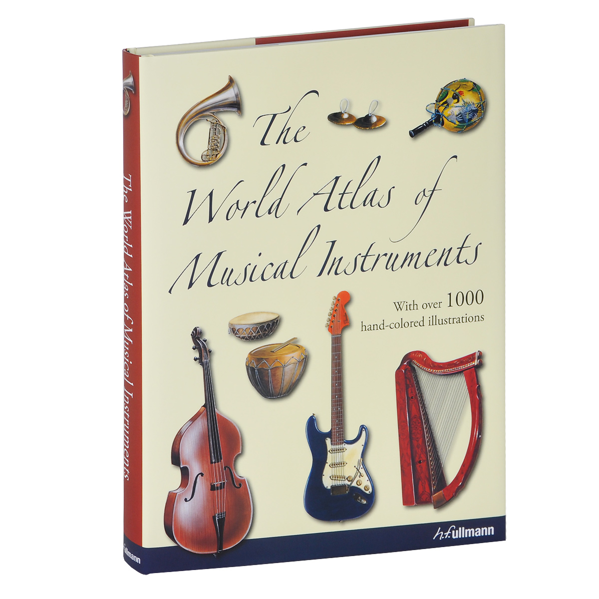 The World Atlas of Musical Instruments atlas of the world picture book