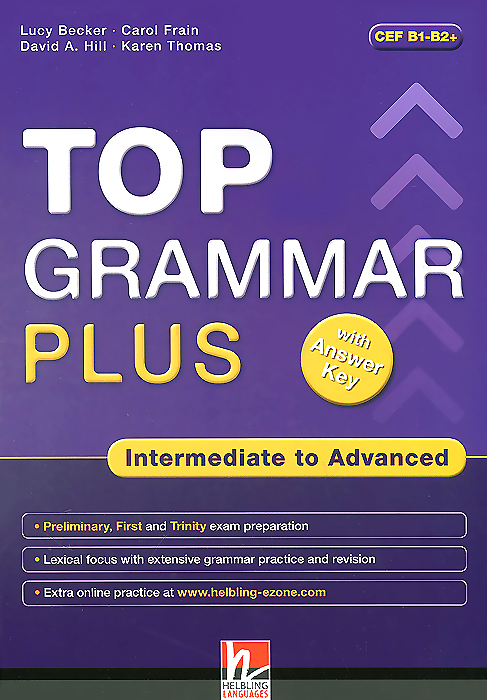 Top Grammar Plus Intermediate (+ CD-ROM) grammar and vocabulary for first and first for schools book with answers