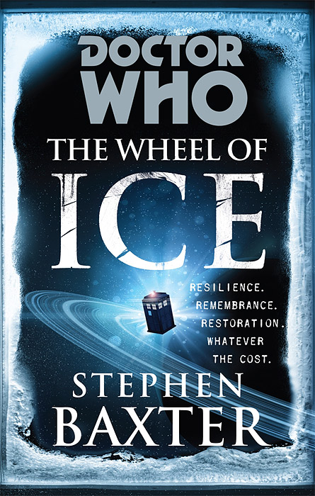 Doctor Who: The Wheel of Ice doctor who the wheel of ice
