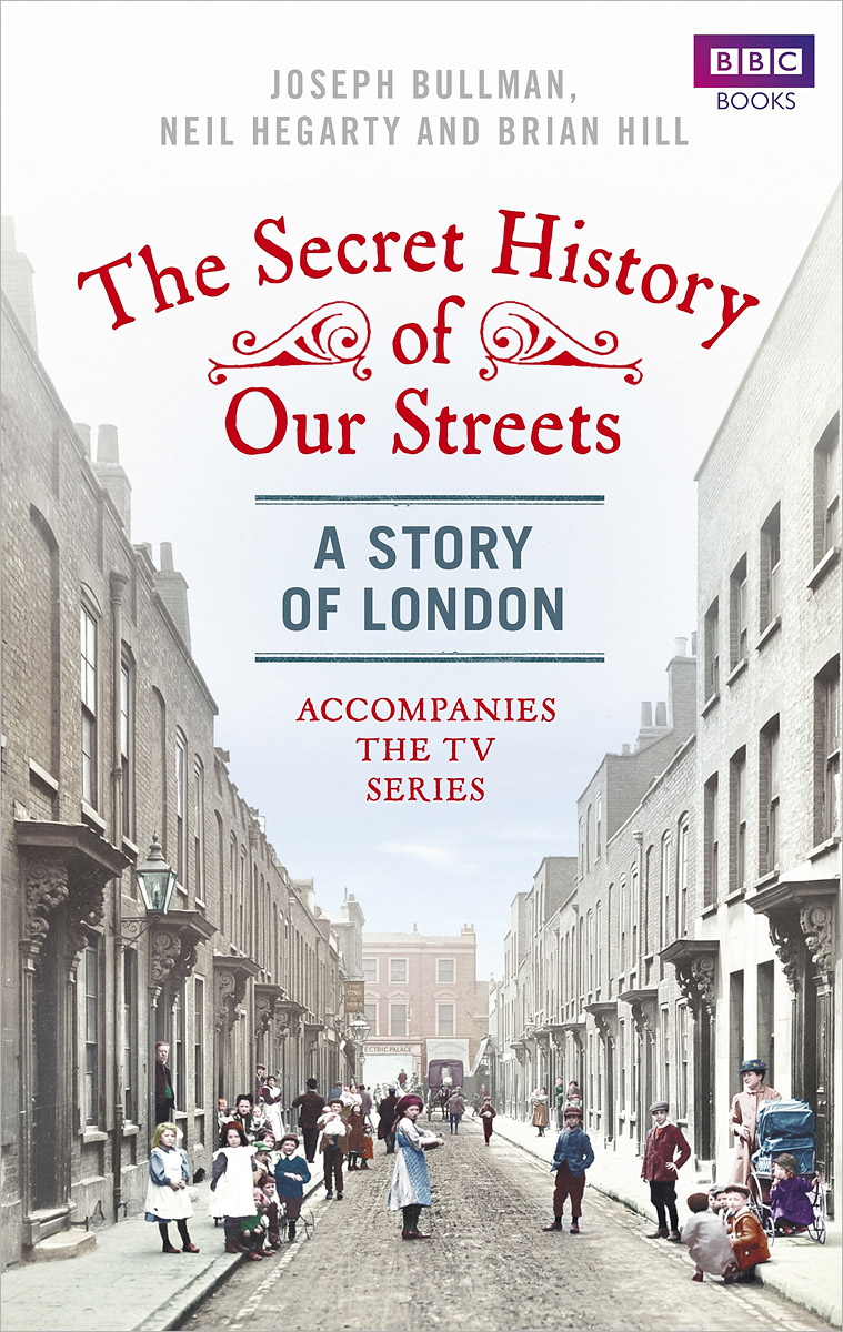 The Secret History of Our Streets: London the water kingdom a secret history of china