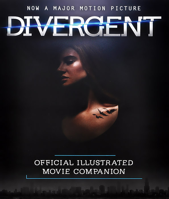 The Divergent Official Illustrated Movie Companion inside divergent the initiate s world