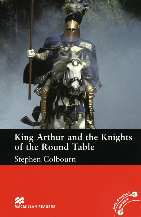 King Arthur and the Knights of the Round Table patrick p the curious charms of arthur pepper