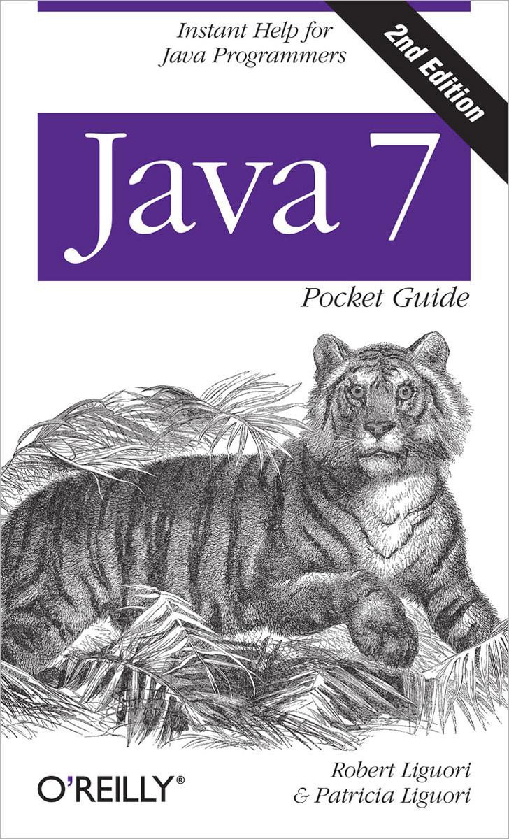 Java 7: Pocket Guide гупта а java ee 7 основы
