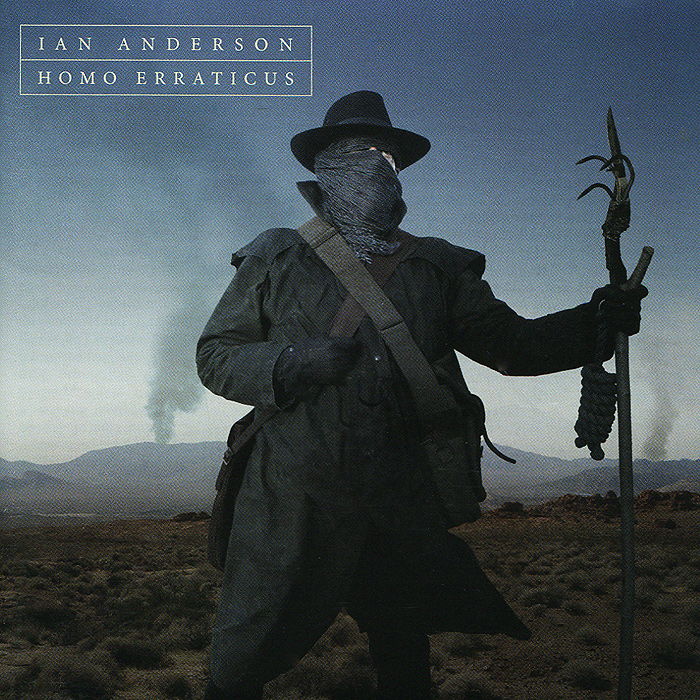 Иэн Андерсон Ian Anderson. Homo Erraticus иэн гиллан ian gillan one eye to morocco limited edition