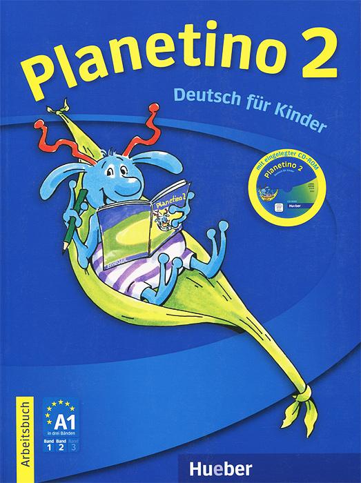 Planetino 2: Arbeitsbuch (+ CD-ROM) oktoberfest und zuruck stufe 2 cd