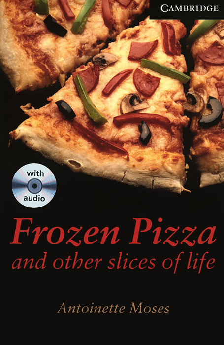 Frozen Pizza and Other Slices of Life: Level 6 (+ 3 CD-ROM) stories of knights cd