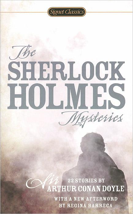 The Sherlock Holmes Mysteries dayle a c the adventures of sherlock holmes рассказы на английском языке