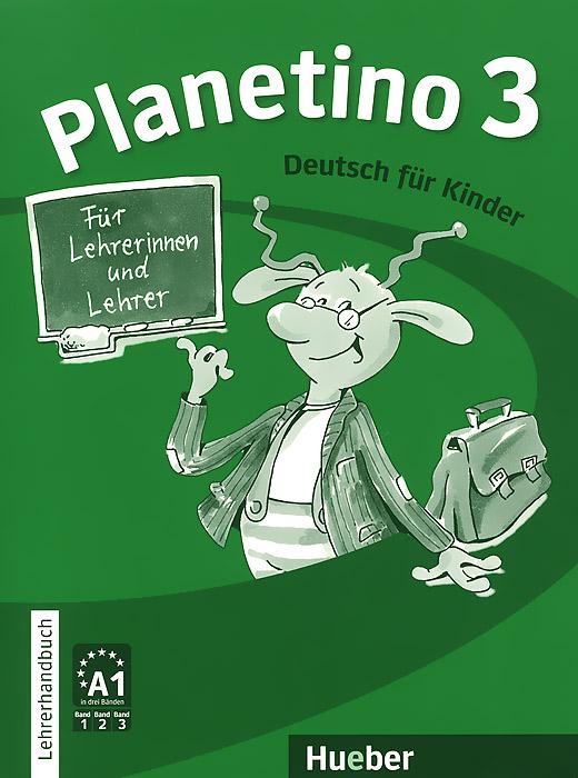 Planetino 3: Lehrerhandbuch: Deutsch fur Kinder franz schubert schubert militarmarsch eine serie fur jugendorchester partitur und stimmen