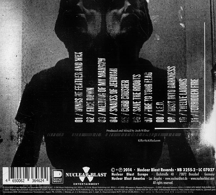 Killer Be Killed.  Killer Be Killed Nuclear Blast Records,Концерн