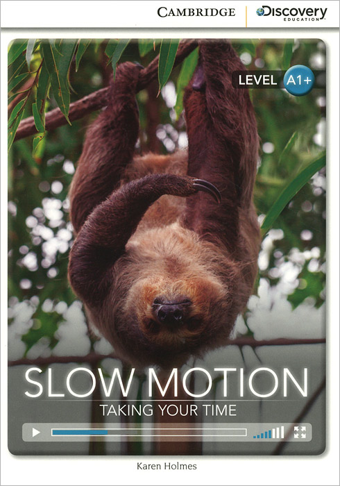 Slow Motion: Taking Your Time: Level A1+