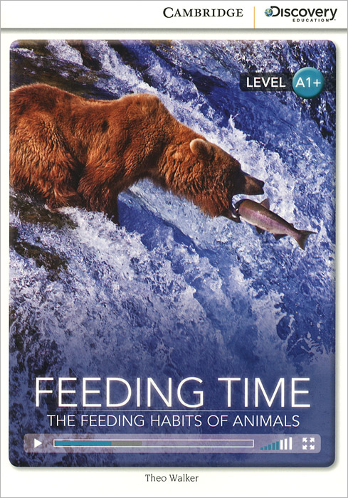 Feeding Time: The Feeding Habits of Animals: Level A1+ do less get more