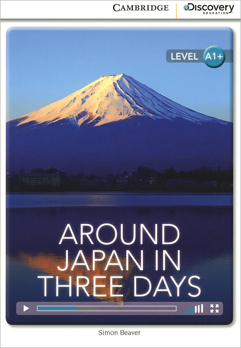 Around Japan in Three Days: Level A1+ verne j around the world in 80 days reader книга для чтения