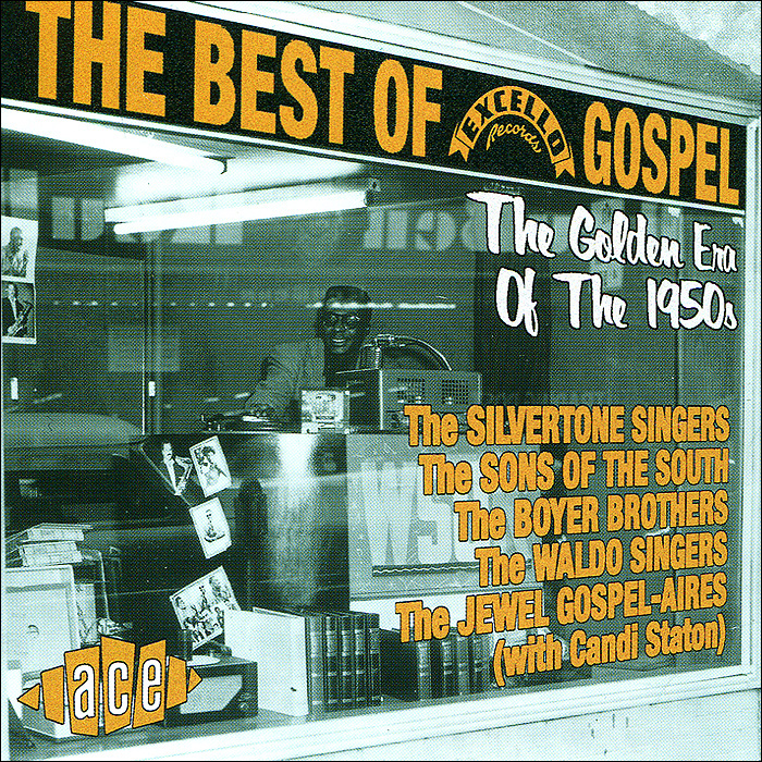 "Фото ""The Boyer Brothers"",""The Hendrix Singers"",""The Silvertone Singers"",""Young Gospel Singers"",""The Sermonairs"",""The Waldo Singers"",Sons Of The South,""The Jewel Gospel-Aires"" The Best Of Excello Gospel"