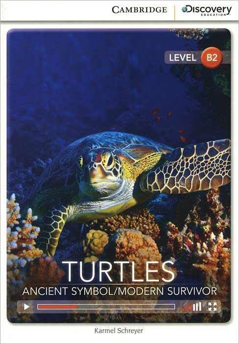 Turtles: Ancient Symbol / Modern Survivor: Upper Intermediate Book with Online Access ready for fce upper intermediate teacher s book