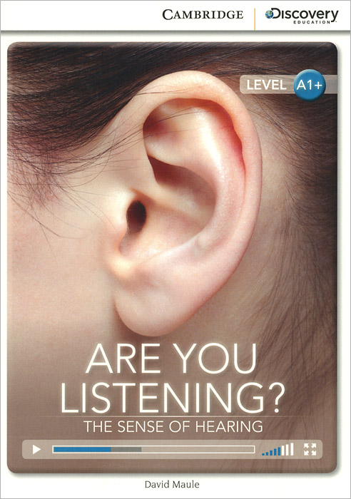 Are You Listening? The Sense of Hearing: Level A1+ dr joe s science sense and nonsense