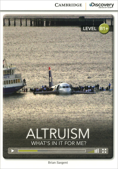 Altruism: What's in it for Me? Level B1+